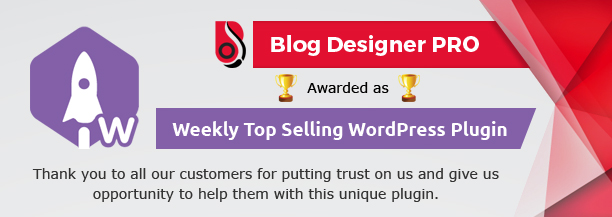 Best selling Wordpress Plugin Blog Designer PRO