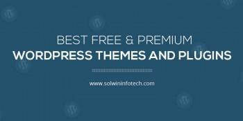 Best WordPress Themes and Plugins