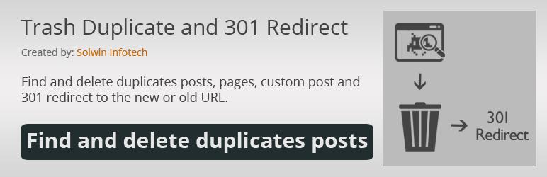 Trash Duplicate and 301 Redirect - WordPress Plugin